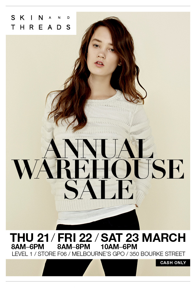 Skin and Threads - Annual Warehouse Sale