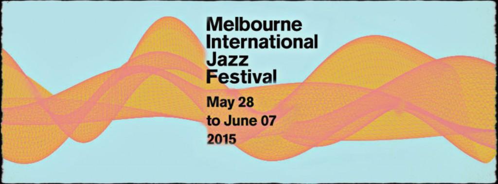 melbourne-international-jazz-festival-modern-maste1